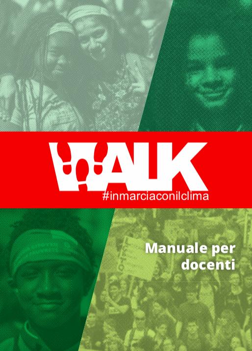 Manuale Docenti Di Walk The Global Walk / In Marcia Con Il Clima